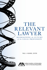 The Relevant Lawyer, published by the American Bar Association